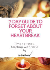 7-Day Guide to Forget About Your Heartbreak, self-help guide