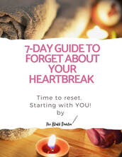 7-day guide to forget about your heartbreak, the blakk dahlia