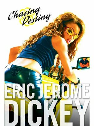 chasing destiny book by eric jerome dickey