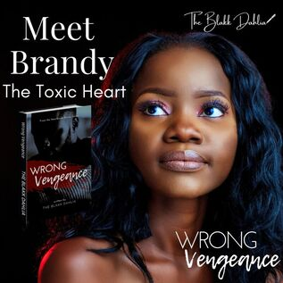 Wrong Vengeance book, Meet Brandy, written by The Blakk Dahlia